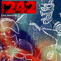 front 242 - first moments