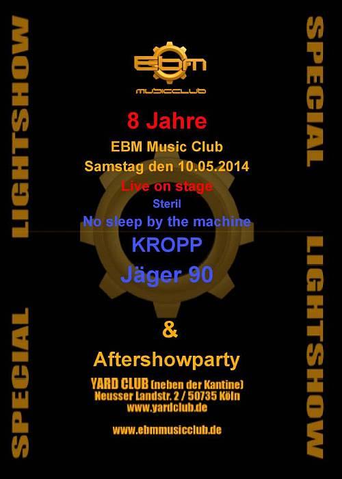 8 Jahre EBM Music Club - Yard Club - Köln