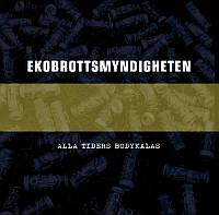 EkoBrottsMyndigheten_Alla_Tiders_Bodykalas