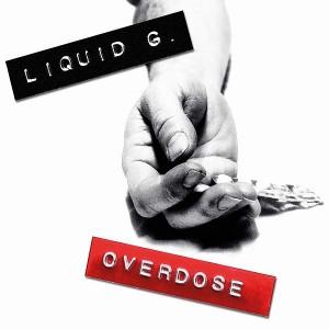 Liquid G. - Overdose