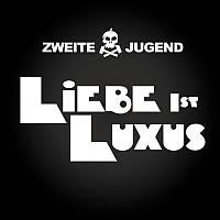 Cover - Liebe Ist Luxus