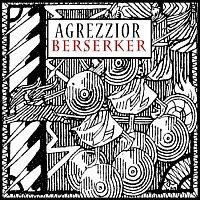 Agrezzior - Berzerker Coverbild