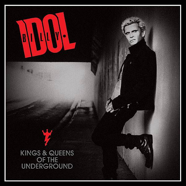 Billy Idol - Kings And Queens Of The Underground 2014