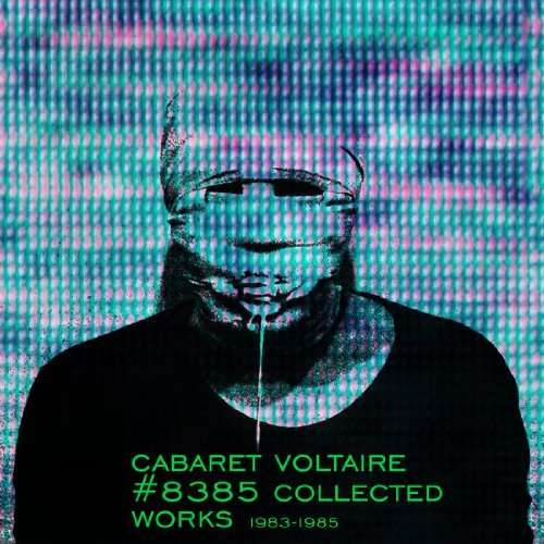 Cabaret Voltaire Box-Set 83-85