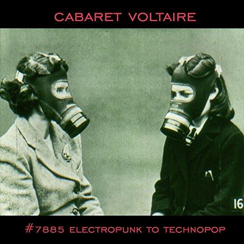 Cabaret Voltaire - Compilation der frühen Phasen bis 1985