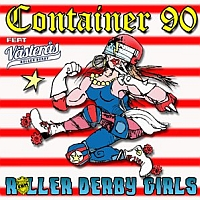 Container 90 - Roller Derby Girls