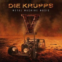 Die Krupps: V -Metal Machine Music Cover