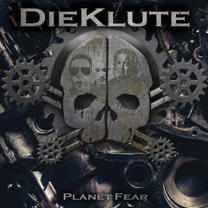 DieKlute – Planet Fear