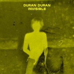 Artikelgrafik: DFURAN DURAN – Single Invisible