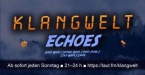 Artikelbild: Neue Radiosendung ECHOES auf Klangwelt