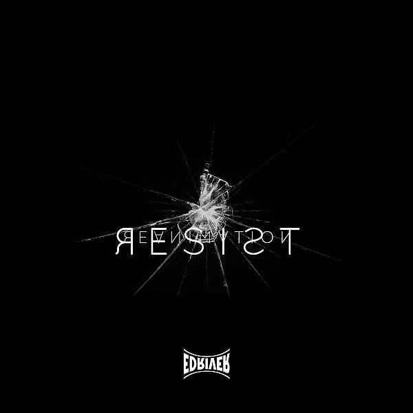 edriver69-resist