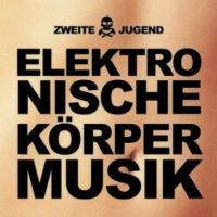 Cover: Elektronische Körpermusik