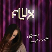 flux - claws and teeth