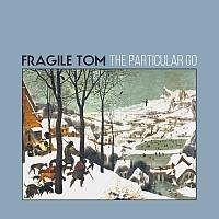 Cover des zweiten Fragile Tom Albums