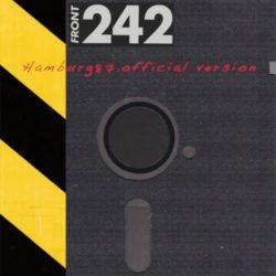 """Front 242 – """"Hamburg 87"""" und """"Ancienne Belgique 89"""""""
