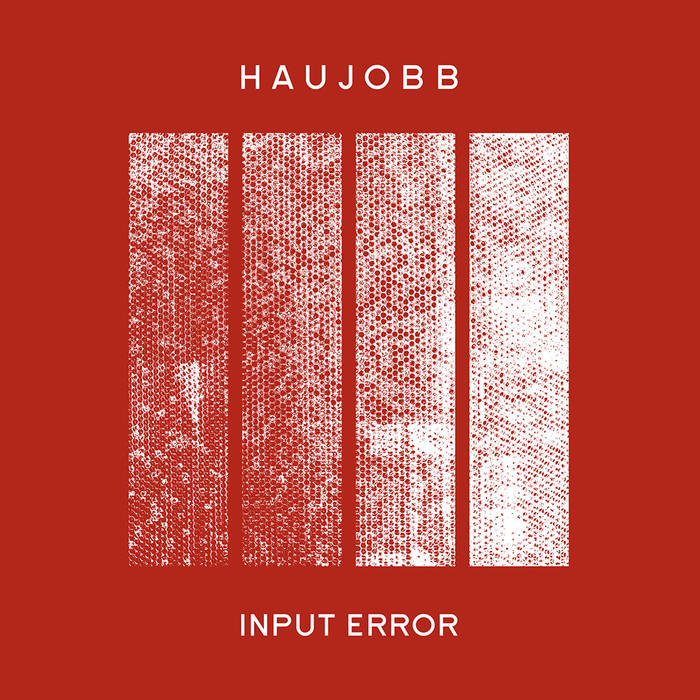 Haujobb - Input Error Single