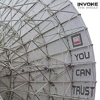 Invoke The Insult - You Can Trust