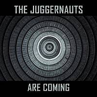 The Juggernauts Are Coming Cover