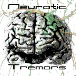 Bandvorstellung: Neurotic Tremors