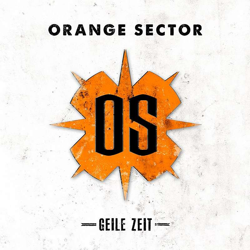 Orange Sector - Geile Zeit Cover