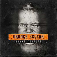 Orange Sector - Night Terrors Album 2015