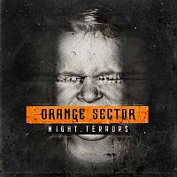 Orange Sector - Night Terrors Album 2015