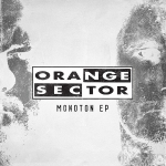 Orange Sector -Montonie EP