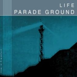 Cover: Parade Ground – Life