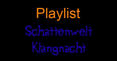 Artikelgrafik: DJ Playlist – Schattenwelt Klangnacht