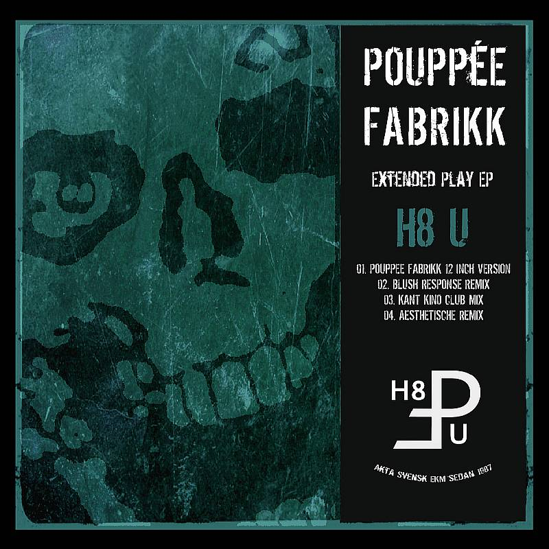 Puppée Fabrikk - Hate You EP