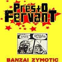 Presto Fervant Single 2013