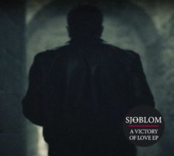 Cover: Sjoblom – A Victory Of Love EP