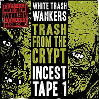 White Trash Wankers Cover 2016