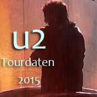 U2 Tourdaten 2015 - Nordamerika und Europa
