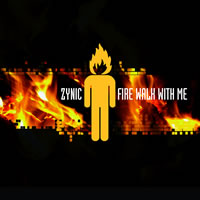 zynik_fire_walk_with_me